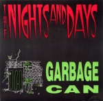nights and days garbage can front
